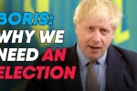 Embedded thumbnail for Boris Johnson explains why we need a General Election